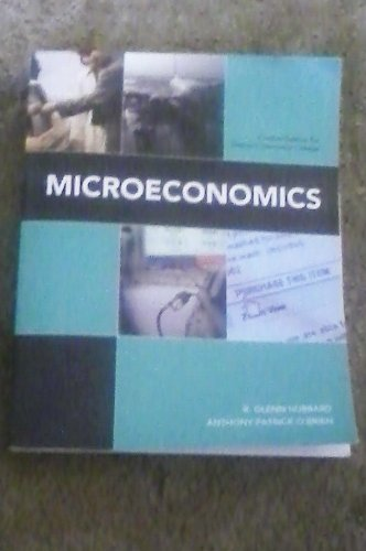 Microeconomics, Custom Edition for Owens Community College (Microeconomics, Fourth Edition)
