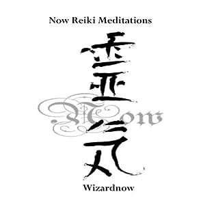 Now Reiki Meditations