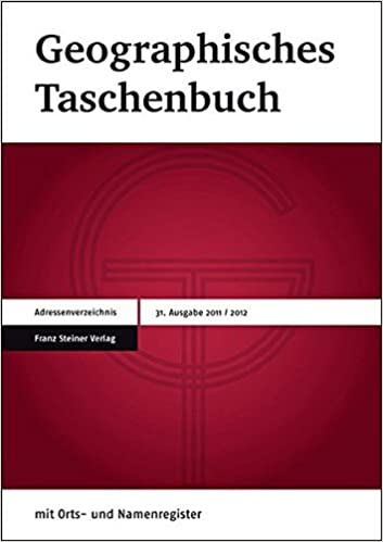 Geographisches Taschenbuch 2015/2016: Im Einvernehmen Mit: Deutsche Gesellschaft Fur Geographie, Osterreichisches Igu-Nationalkomitee, Verband Geographie Schweiz / Association Suisse de Geographie