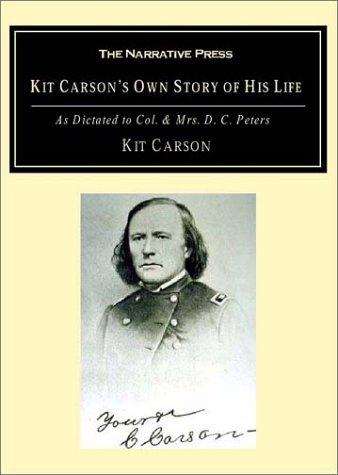 Adventurer Kit - Kit Carson's Own Story of His