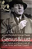 Genius and Lust: The Creativity and Sexuality of Cole Porter and Noel Coward