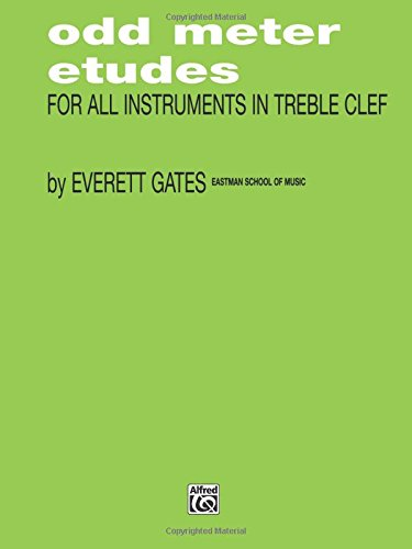 Odd Meter Etudes for All Instruments in Treble Clef