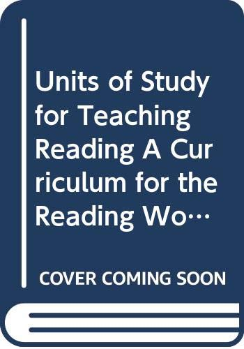 Units of Study for Teaching Reading A Curriculum for the Reading Workship, Grades 3-5 Overview and Sample Session (Lucy Calkins Units Of Study Grade 3)