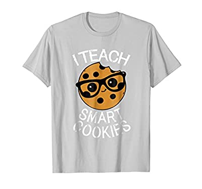 Funny Teacher Shirt I Teach Smart Cookies Shirt Nerd Tee