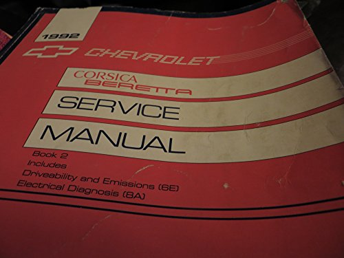 1992 Chevrolet Corsica Beretta Service Manual Book #2 (driveability and emissions (6e), electrical diagnosis (8a), book 2 only)