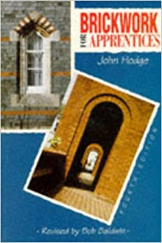Brickwork for Apprentices, Fourth Edition