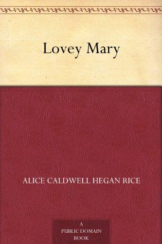 Lovey Mary by Alice Hegan Rice