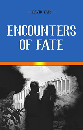 Encounters Of Fate: A Novel Of Heartbreak And Hope During The Holocaust by David Yair ebook deal