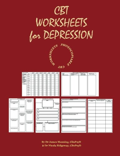 CBT WORKSHEETS for DEPRESSION: A photocopiable CBT programme for ...