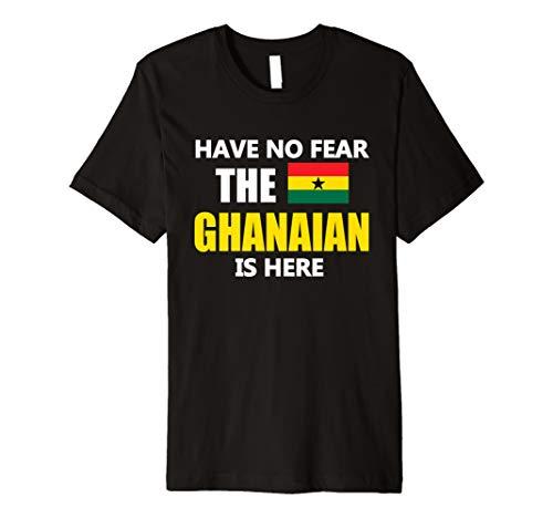 - Ghana Flag Shirt Have No Fear Ghanaian Pride Gift Premium T-Shirt