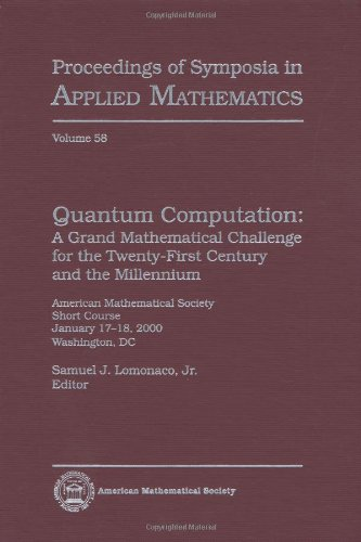 Quantum Computation (Proceedings of Symposia in Applied Mathematics)