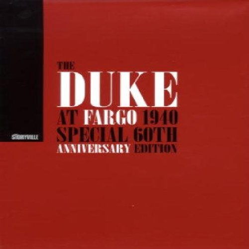 The Duke at Fargo, 1940: Special 60th Anniversary Edition by Storyville Records
