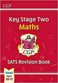 New KS2 Maths SATS Revision Book - Ages 10-11 (for the 2020 tests)