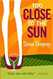 Too Close to the Sun, Diana Dempsey, 1480209937