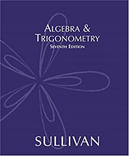 Algebra and trigonometry michael sullivan 9780132329033 amazon algebra trigonometry 7th edition fandeluxe Images