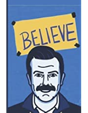 Believe ted lasso journal lined notebook