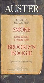 Smoke : suivi du Conte de Noël d'Auggie Wren ; Brooklyn Boogie