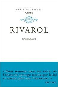 Les plus belles pages : Rivarol par Antoine de Rivarol