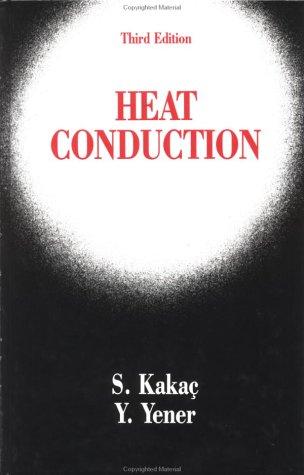 Heat Conduction, Third Edition