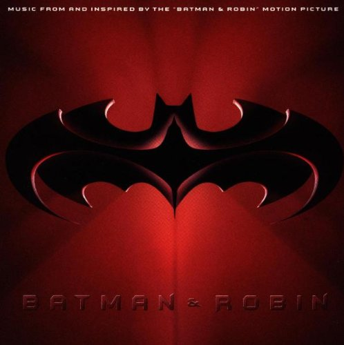 Price comparison product image Batman & Robin: Music From And Inspired By The 'Batman & Robin' Motion Picture