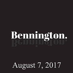 Bennington, Colin Quinn, August 7, 2017 Radio/TV Program