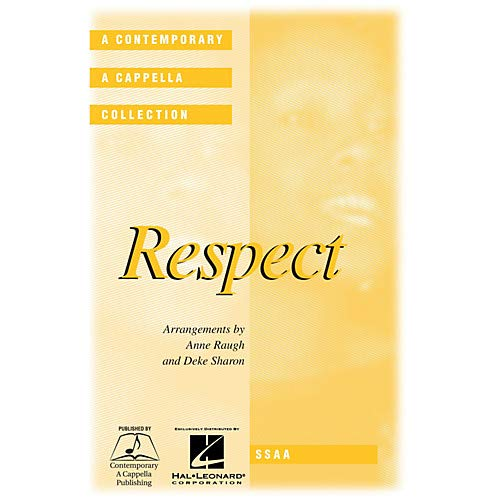 Ssaa Choral Sheet Music - Respect SSAA A Cappella arranged by Deke Sharon Pack of 3