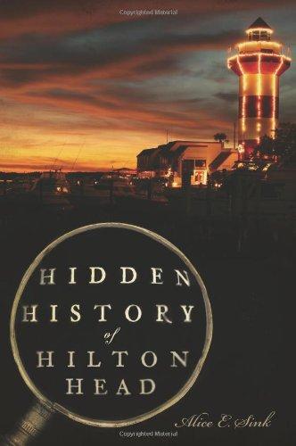 Hidden History of Hilton Head (Hilton Head Collection)