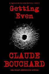Getting Even: A Vigilante Series crime thriller