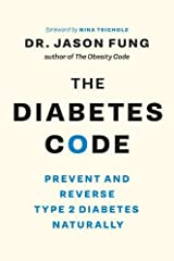 The Diabetes Code: Prevent and Reverse Type 2 Diabetes Naturally Paperback