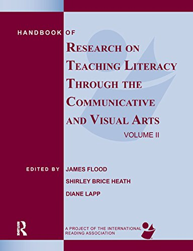 Handbook of Research on Teaching Literacy Through the Communicative and Visual Arts, Volume II: A Project of the International Reading Association Pdf