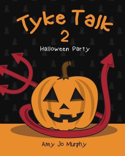 Tyke Talk 2: Halloween Party (Volume 2)