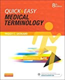 img - for Quick & Easy Medical Terminology, 8e book / textbook / text book