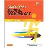 Quick & Easy Medical Terminology, 8e