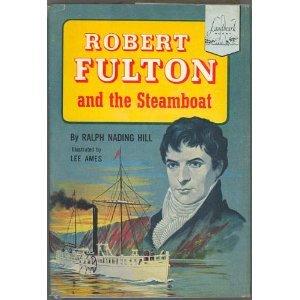 Robert Fulton and the Steamboat (Landmark Books)