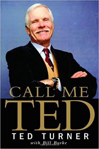 Image result for 'Call Me Ted' by Ted Turner