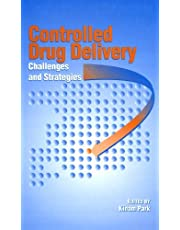 Controlled Drug Delivery: Challenges and Strategies