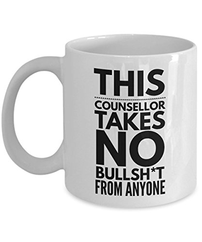Takes no Bullsht from Anyone Counsellor Mug - Cool Coffee Cup