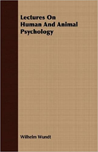 Lectures On Human And Animal Psychology by Wilhelm Wundt (2007-03-15)
