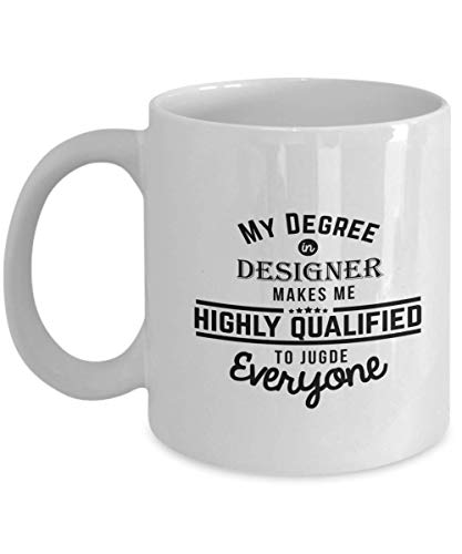 (Funny Designer Coffee Mug 11 oz Ceramic Novelty Tea Cup - Fashion Graphic Interior - Unique Quote Gift Idea for Couturier Dressmaker Architect Engineer Author -)