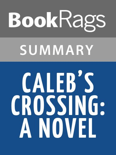 Summary & Study Guide Caleb's Crossing A Novel by Geraldine Brooks