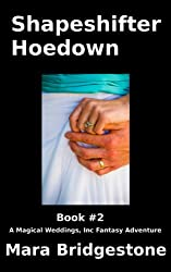 Shape Shifter Hoedown (Magical Weddings, Inc. Fantasy Adventures Book 2)