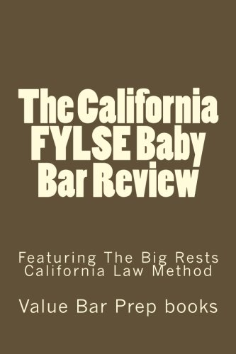 The California FYLSE Baby Bar Review