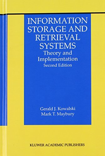Download Information Storage and Retrieval Systems: Theory and Implementation (The Information Retrieval Series) Pdf