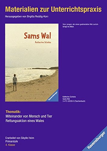 Materialien zur Unterrichtspraxis - Katherine Scholes: Sams Wal