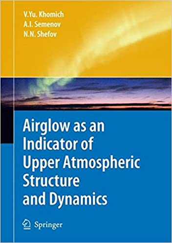 Airglow as an Indicator of Upper Atmospheric Structure and Dynamics