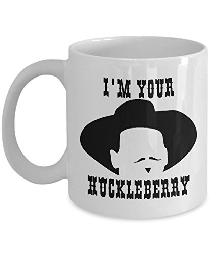 Funny Tombstone Coffee Mug - I'm Your Huckleberry - Gift for Tombstone and Doc Holliday Fans (Tombstone Funny Quotes)