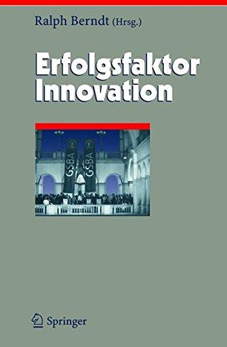 Erfolgsfaktor Innovation (Herausforderungen an das Management, Band 12)