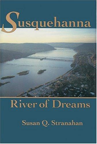 Susquehanna, River of Dreams ()
