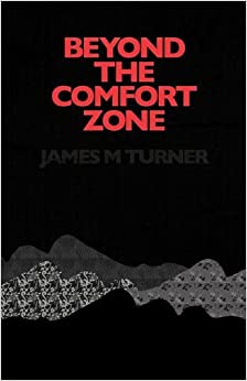 Book Beyond the Comfort Zone by James M. Turner (2009-12-09)