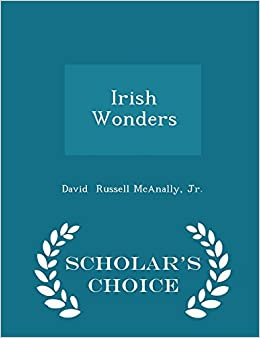 Irish Wonders - Scholar's Choice Edition
